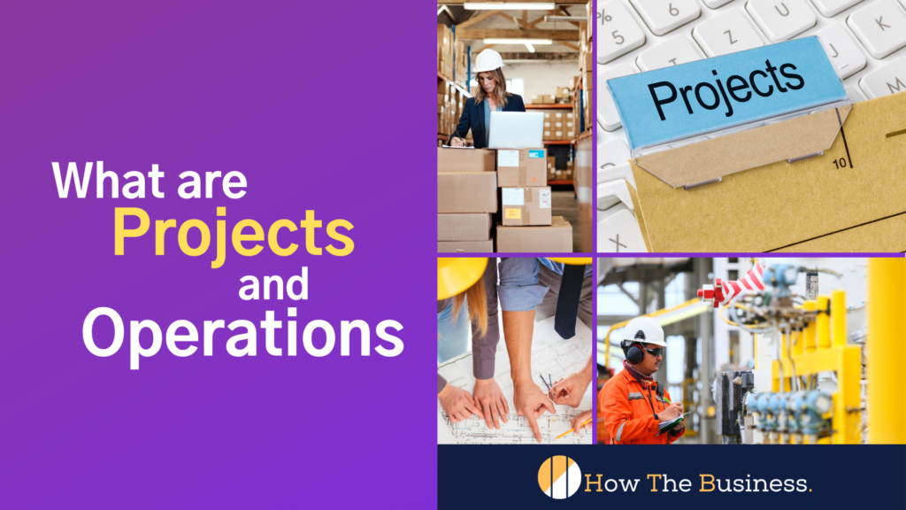 projects and operations