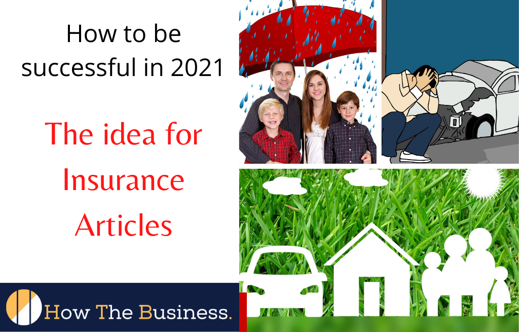 Idea for insurance articles
